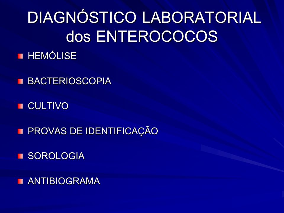 DIAGNÓSTICO LABORATORIAL dos ENTEROCOCOS