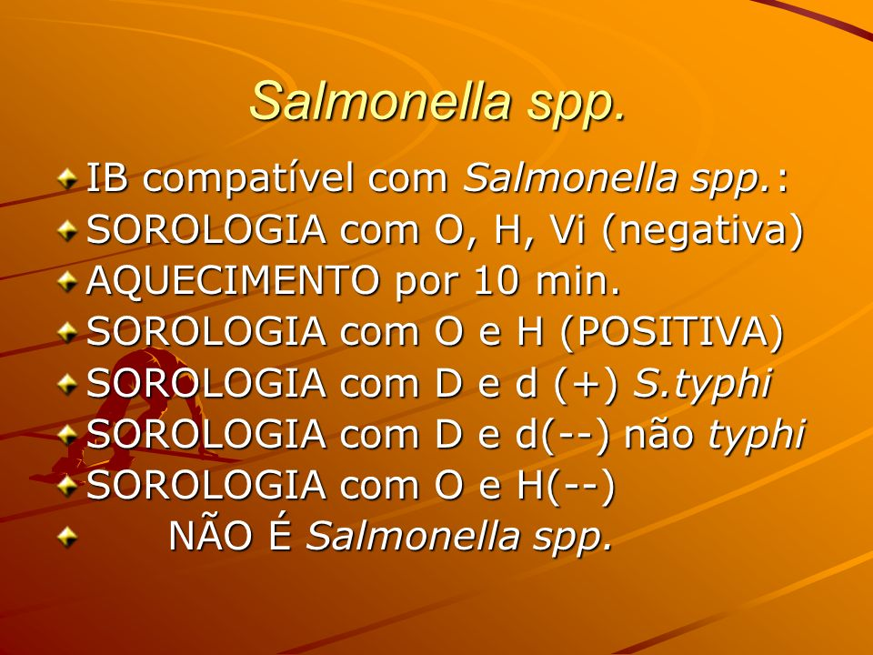 Salmonella spp. IB compatível com Salmonella spp.: