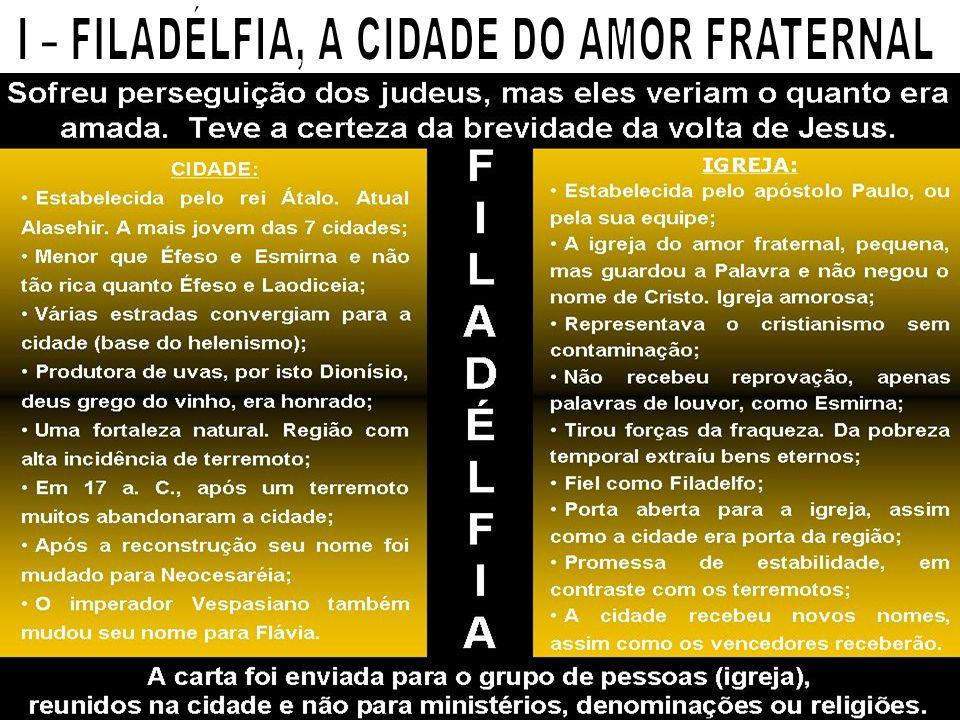 I – FILADÉLFIA, A CIDADE DO AMOR FRATERNAL