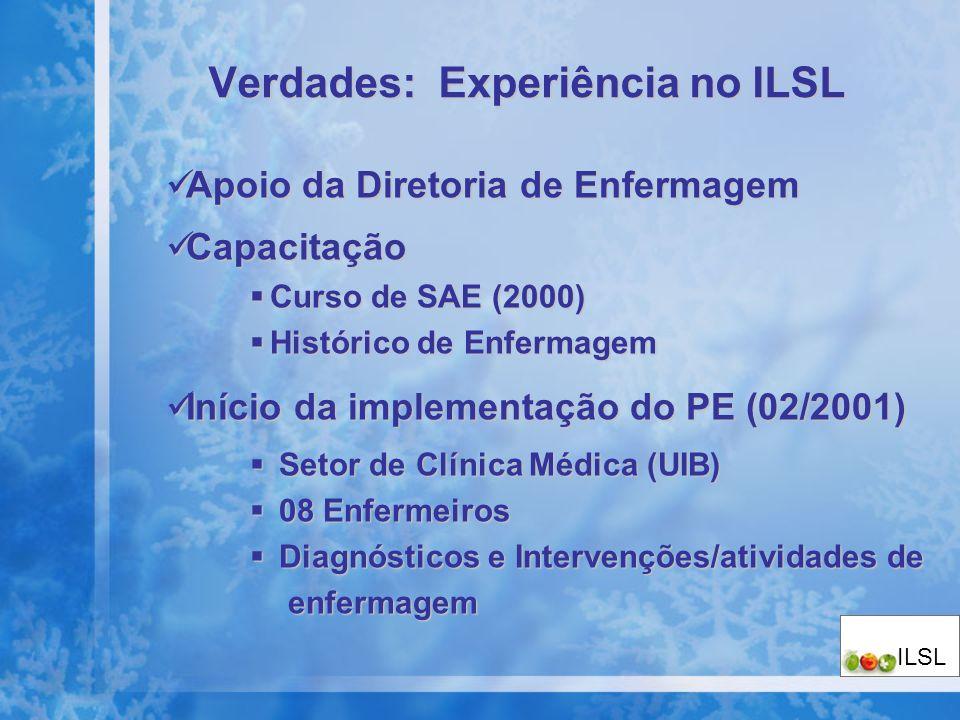 Verdades: Experiência no ILSL