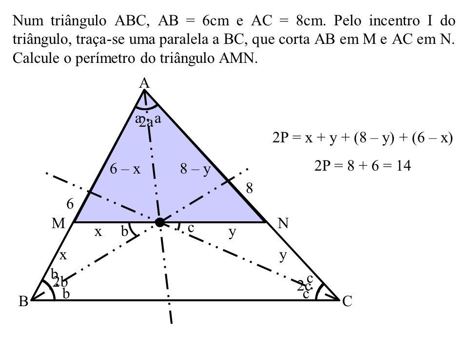 Num triângulo ABC, AB = 6cm e AC = 8cm