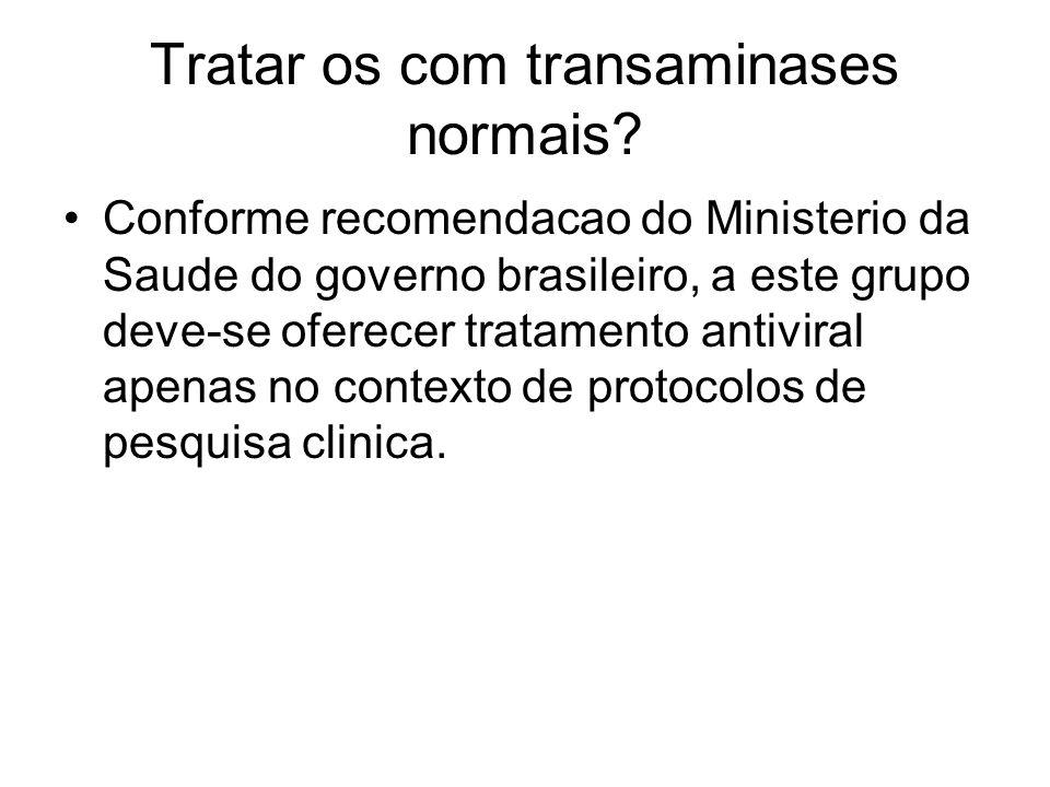 Tratar os com transaminases normais