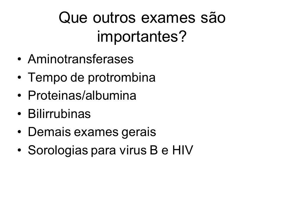 Que outros exames são importantes