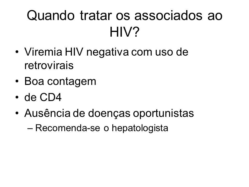 Quando tratar os associados ao HIV