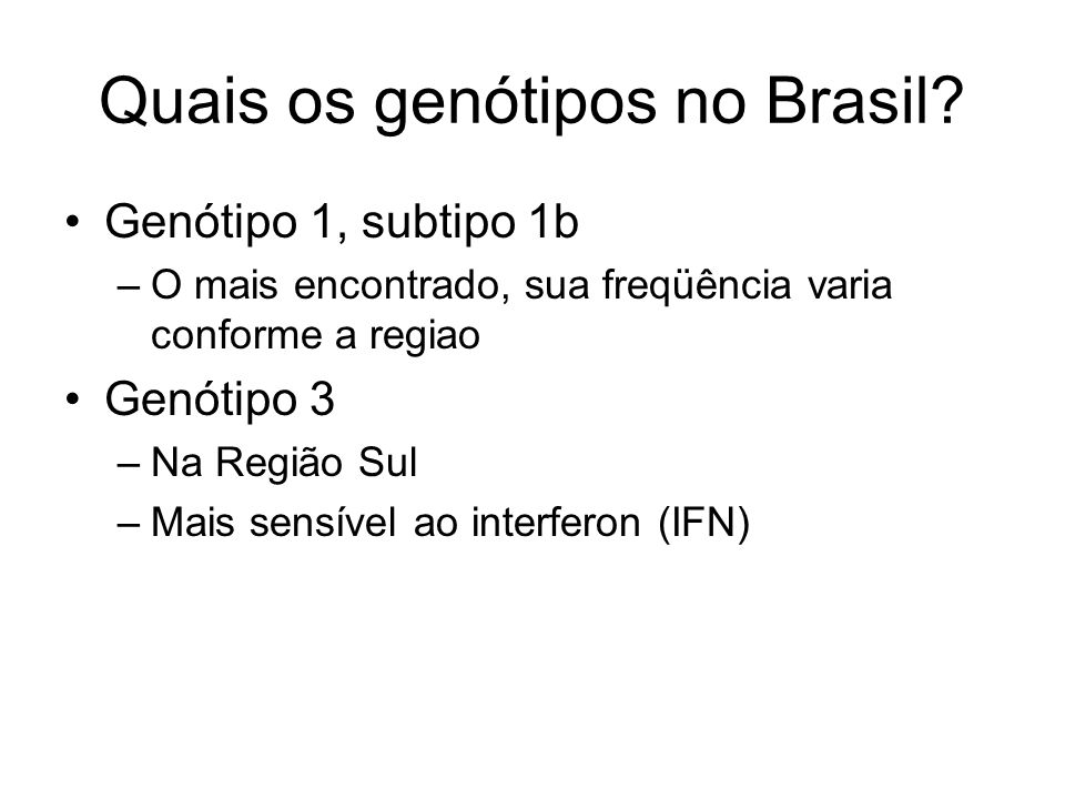 Quais os genótipos no Brasil