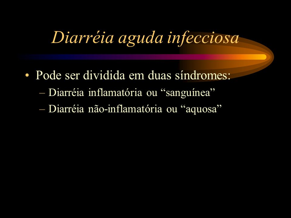 Diarréia aguda infecciosa