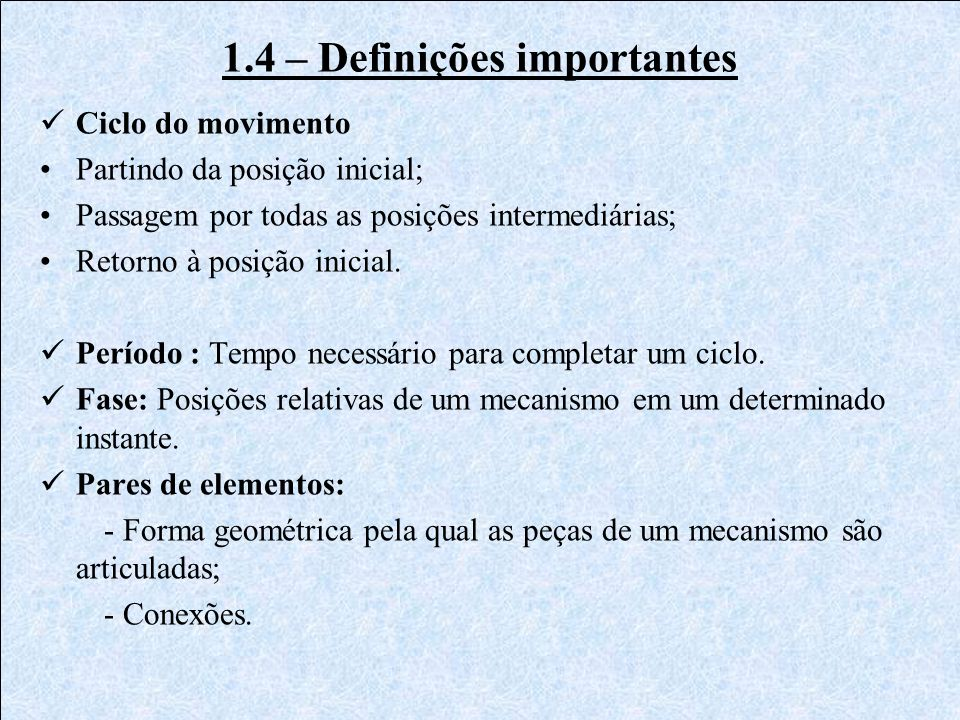 1.4 – Definições importantes