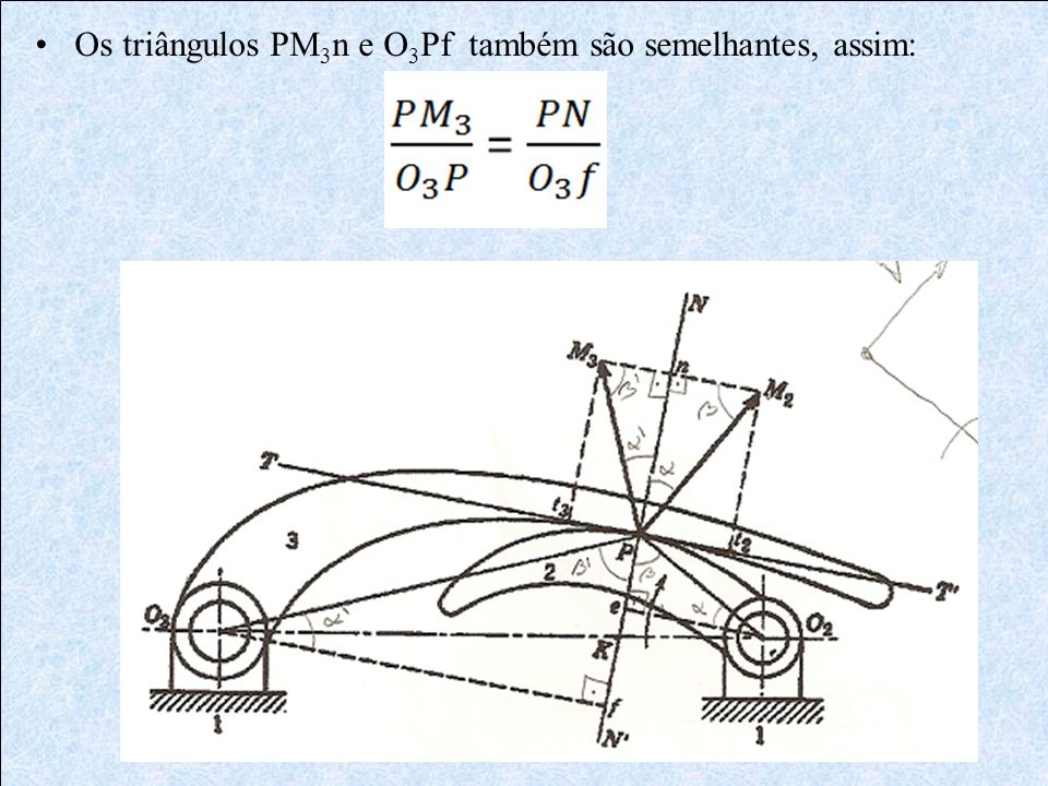 Os triângulos PM3n e O3Pf também são semelhantes, assim: