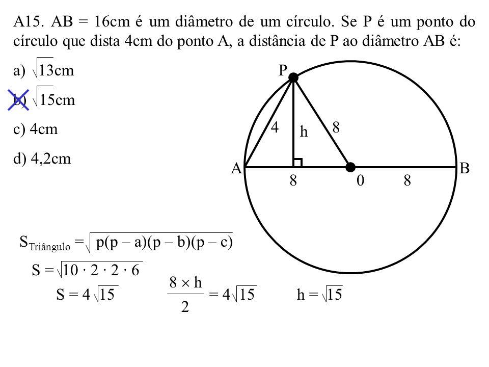 STriângulo = p(p – a)(p – b)(p – c)