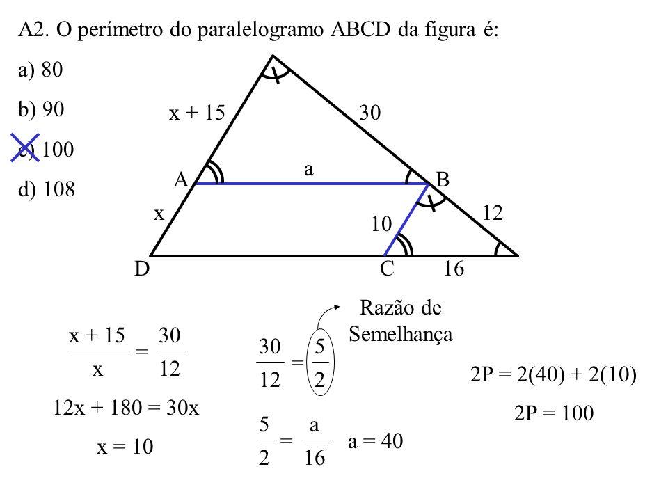 A2. O perímetro do paralelogramo ABCD da figura é: