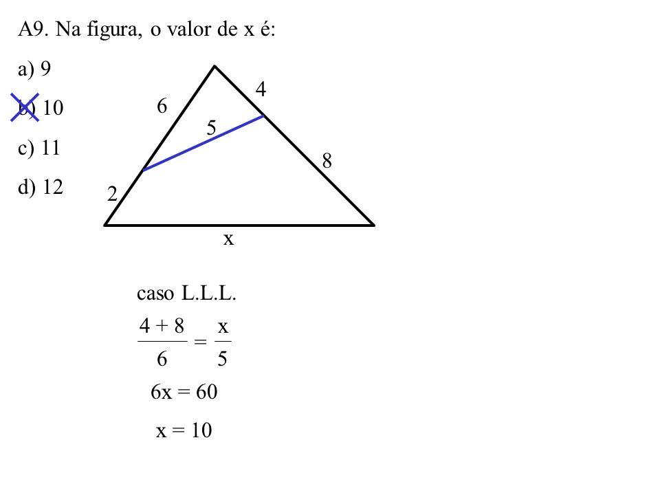 A9. Na figura, o valor de x é: