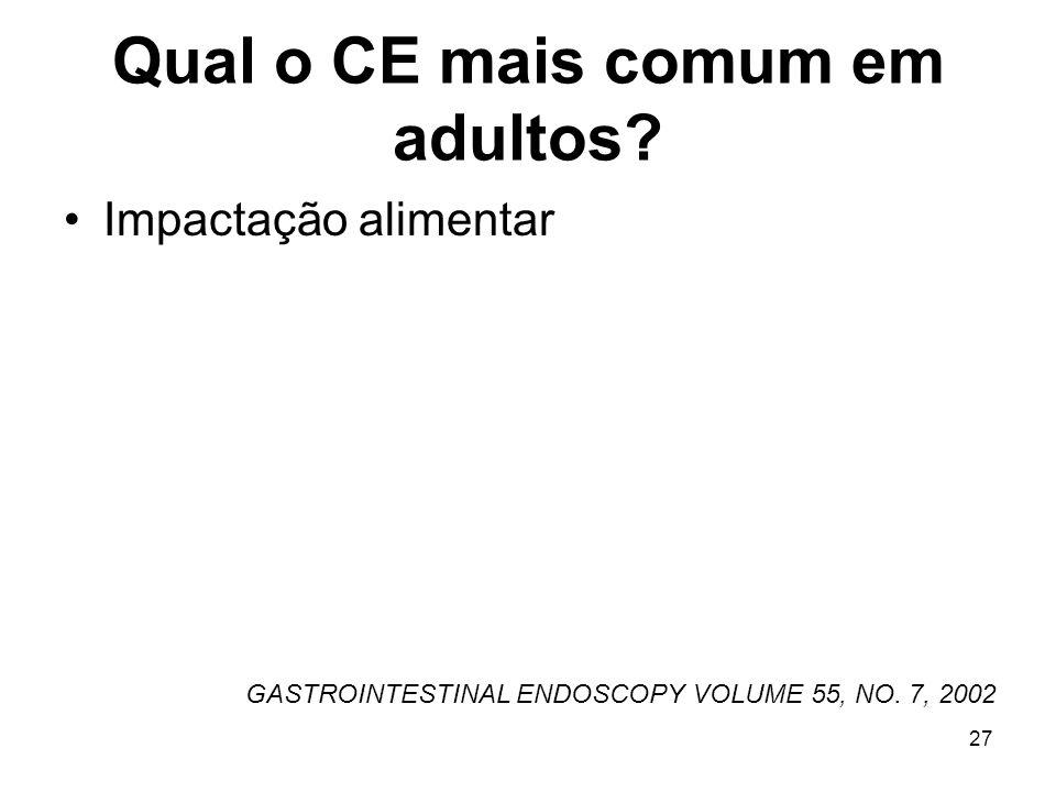 Qual o CE mais comum em adultos
