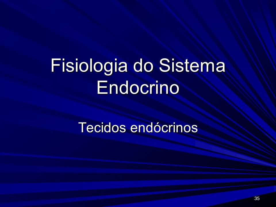 Fisiologia do Sistema Endocrino