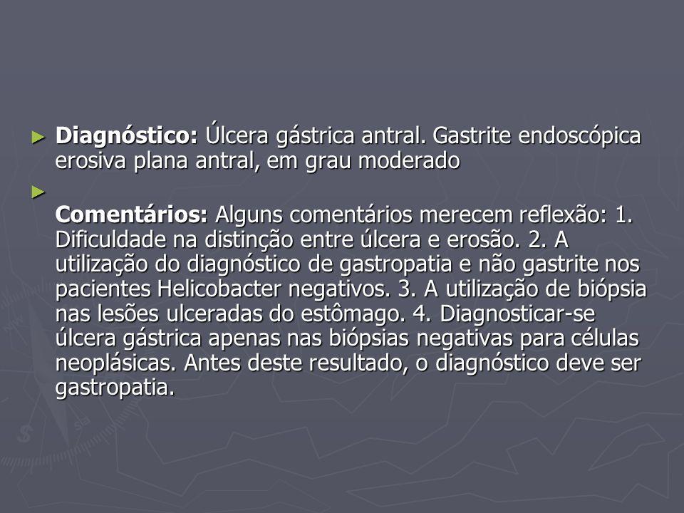 Diagnóstico: Úlcera gástrica antral