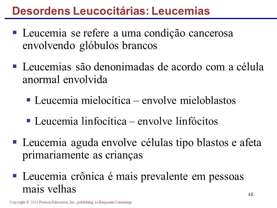 Desordens Leucocitárias: Leucemias
