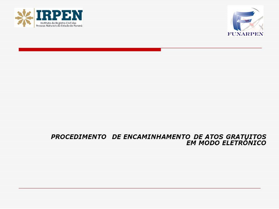 PROCEDIMENTO DE ENCAMINHAMENTO DE ATOS GRATUITOS EM MODO ELETRÔNICO