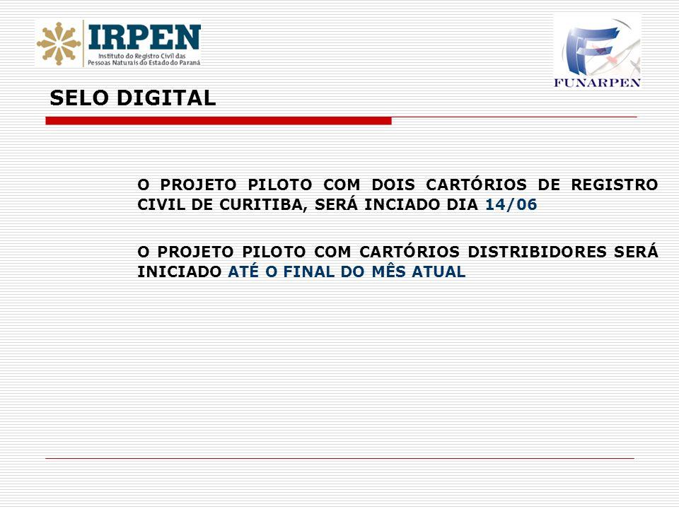 SELO DIGITAL O PROJETO PILOTO COM DOIS CARTÓRIOS DE REGISTRO CIVIL DE CURITIBA, SERÁ INCIADO DIA 14/06.