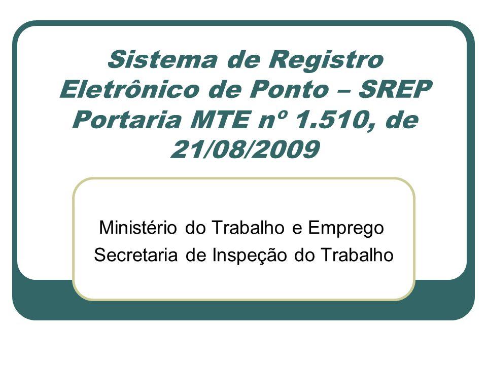 Ministério do Trabalho e Emprego Secretaria de Inspeção do Trabalho