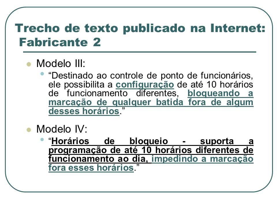 Trecho de texto publicado na Internet: Fabricante 2