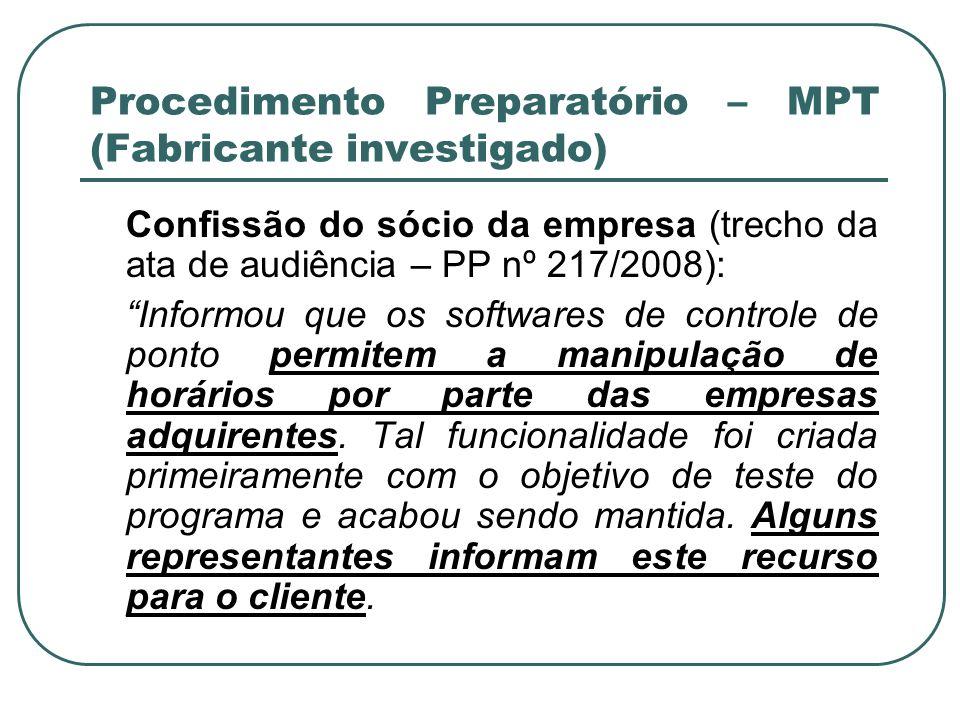 Procedimento Preparatório – MPT (Fabricante investigado)