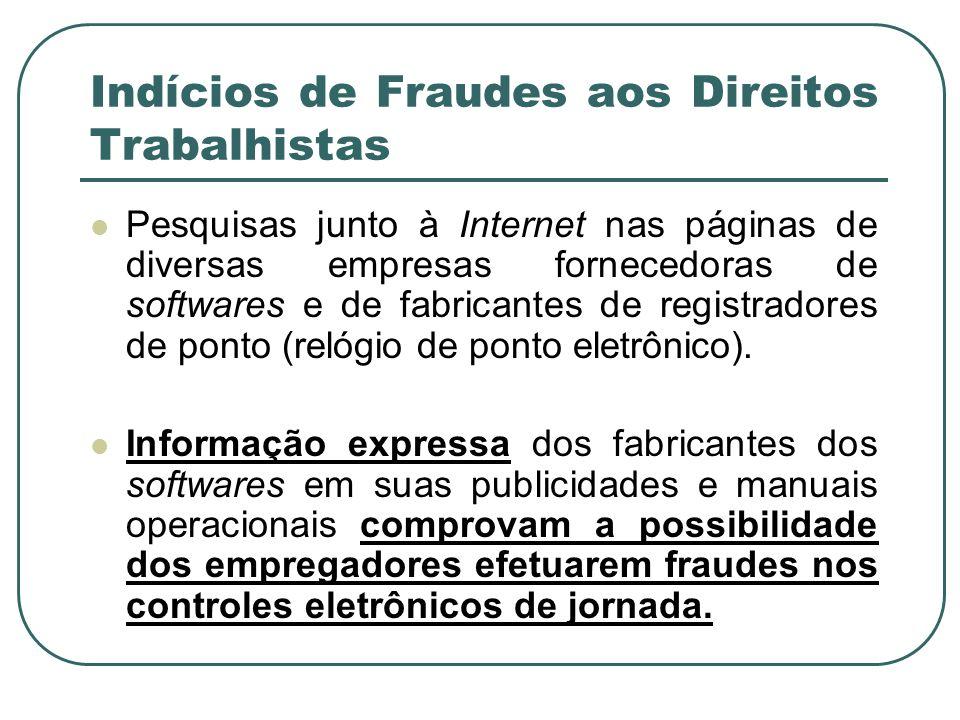 Indícios de Fraudes aos Direitos Trabalhistas