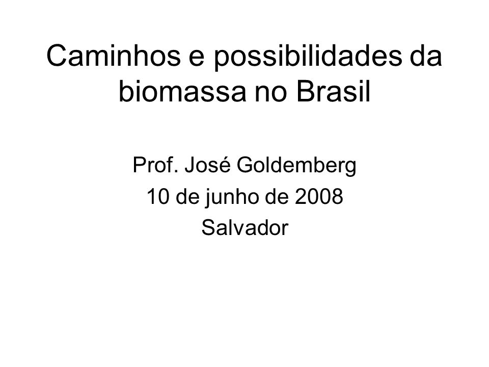Caminhos e possibilidades da biomassa no Brasil