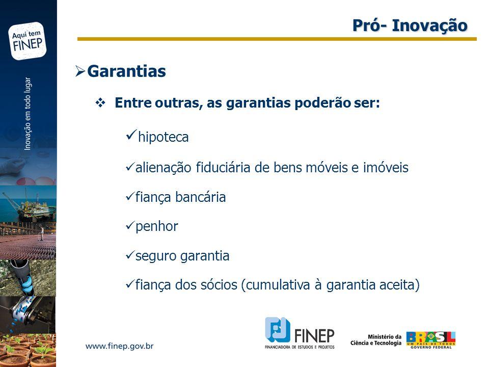 Pró- Inovação Garantias hipoteca