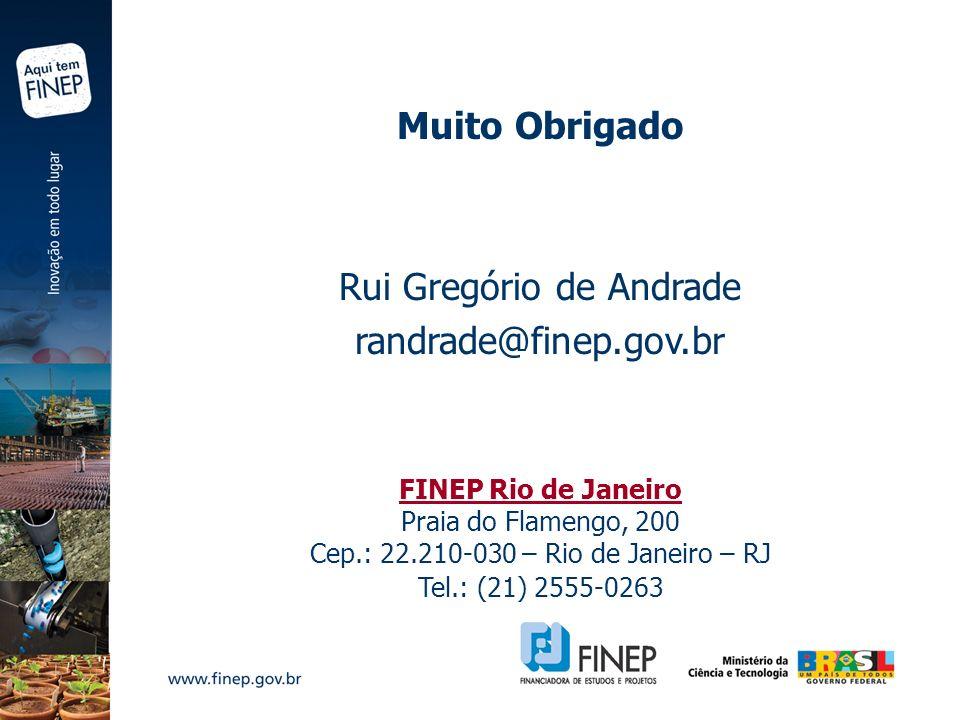 Rui Gregório de Andrade randrade@finep.gov.br