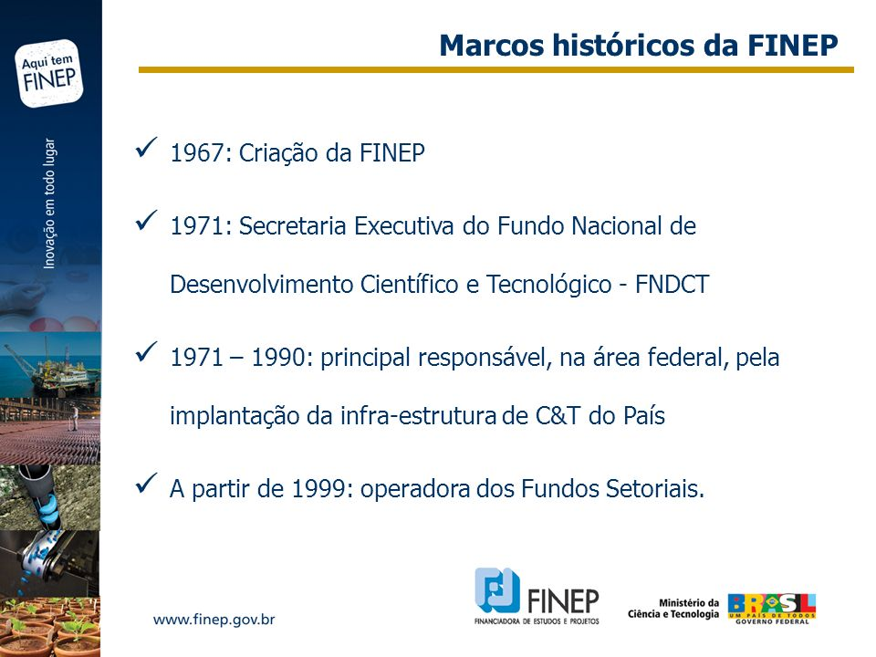 Marcos históricos da FINEP