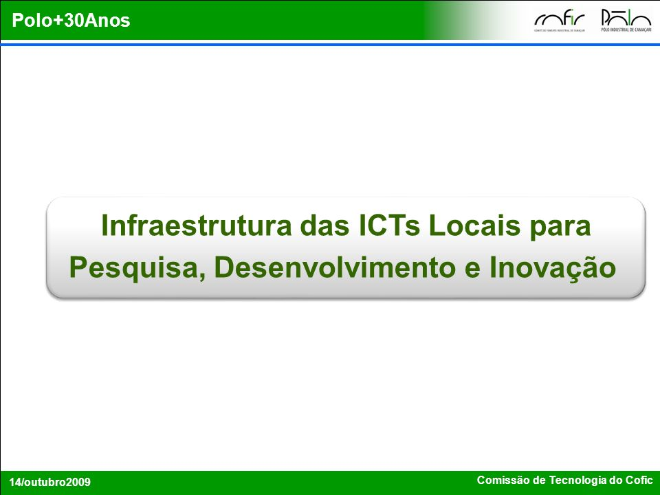 Infraestrutura das ICTs Locais para