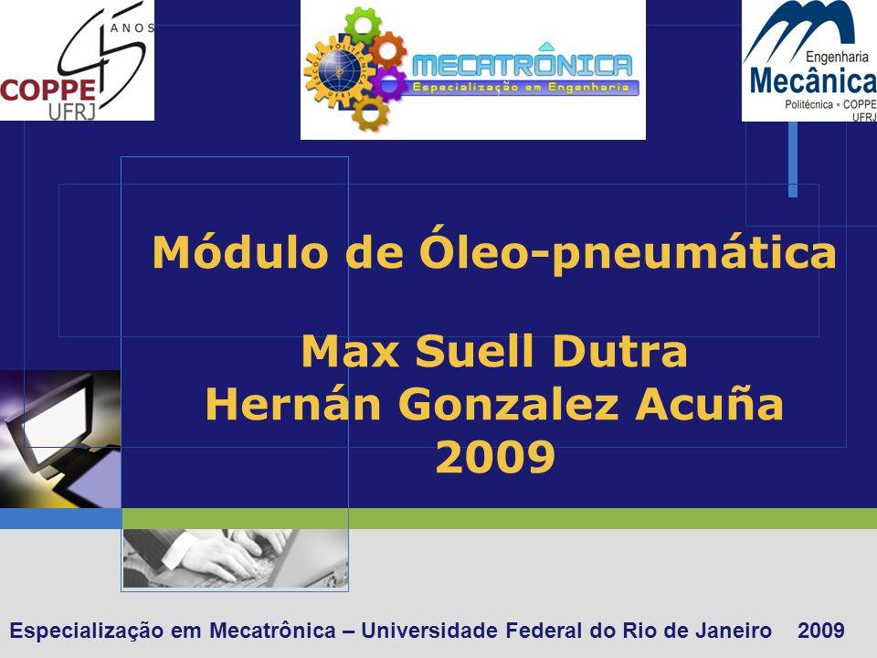 Módulo de Óleo-pneumática Max Suell Dutra Hernán Gonzalez Acuña 2009
