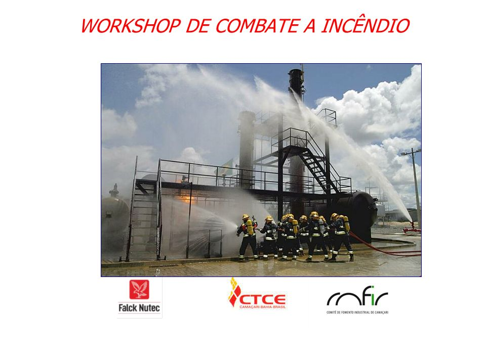 WORKSHOP DE COMBATE A INCÊNDIO