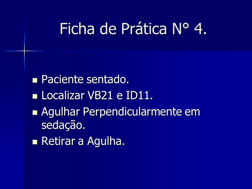Ficha de Prática N° 4. Paciente sentado. Localizar VB21 e ID11.