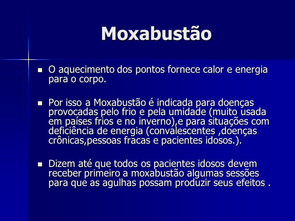 Moxabustão O aquecimento dos pontos fornece calor e energia para o corpo.