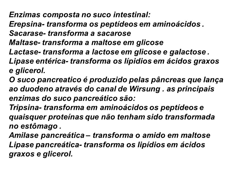 Enzimas composta no suco intestinal: