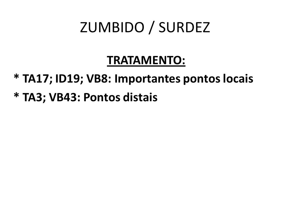 ZUMBIDO / SURDEZ TRATAMENTO: