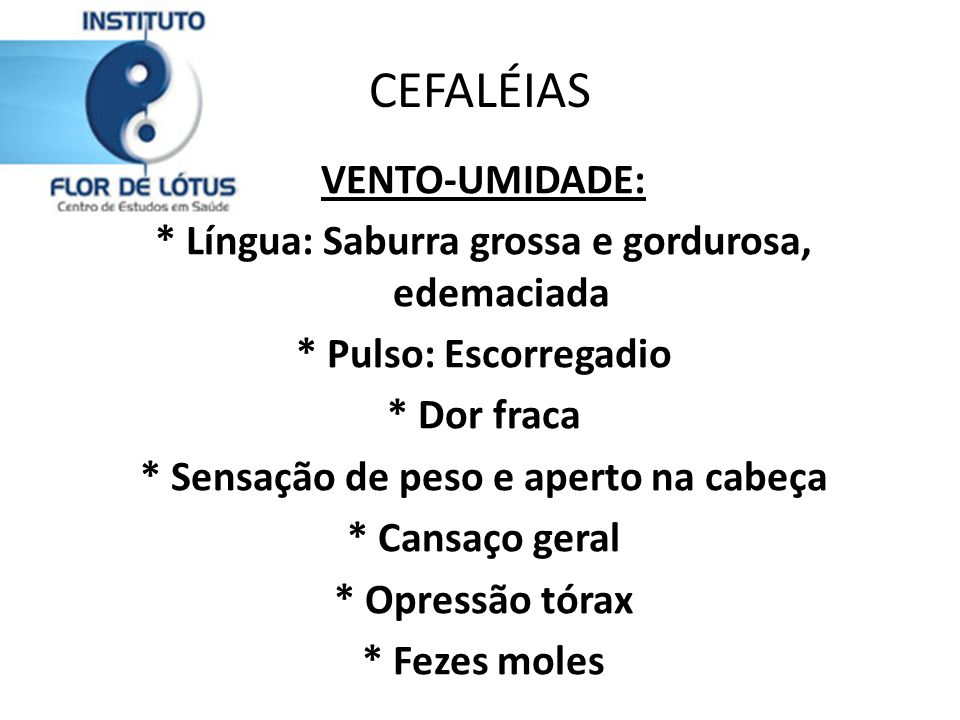 CEFALÉIAS VENTO-UMIDADE: