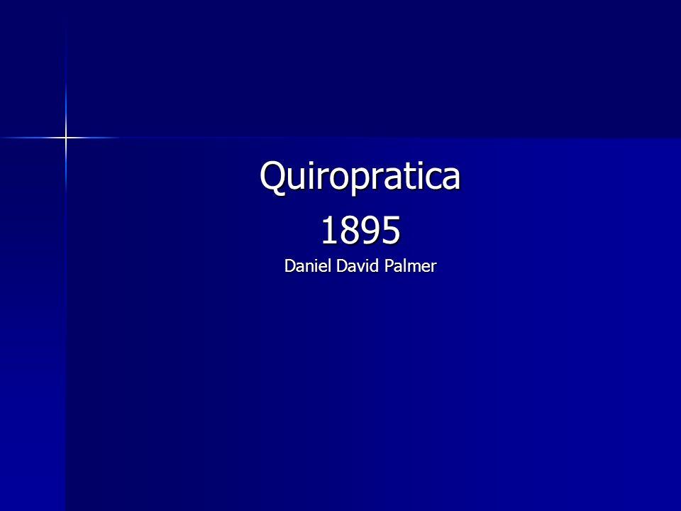 Quiropratica 1895 Daniel David Palmer