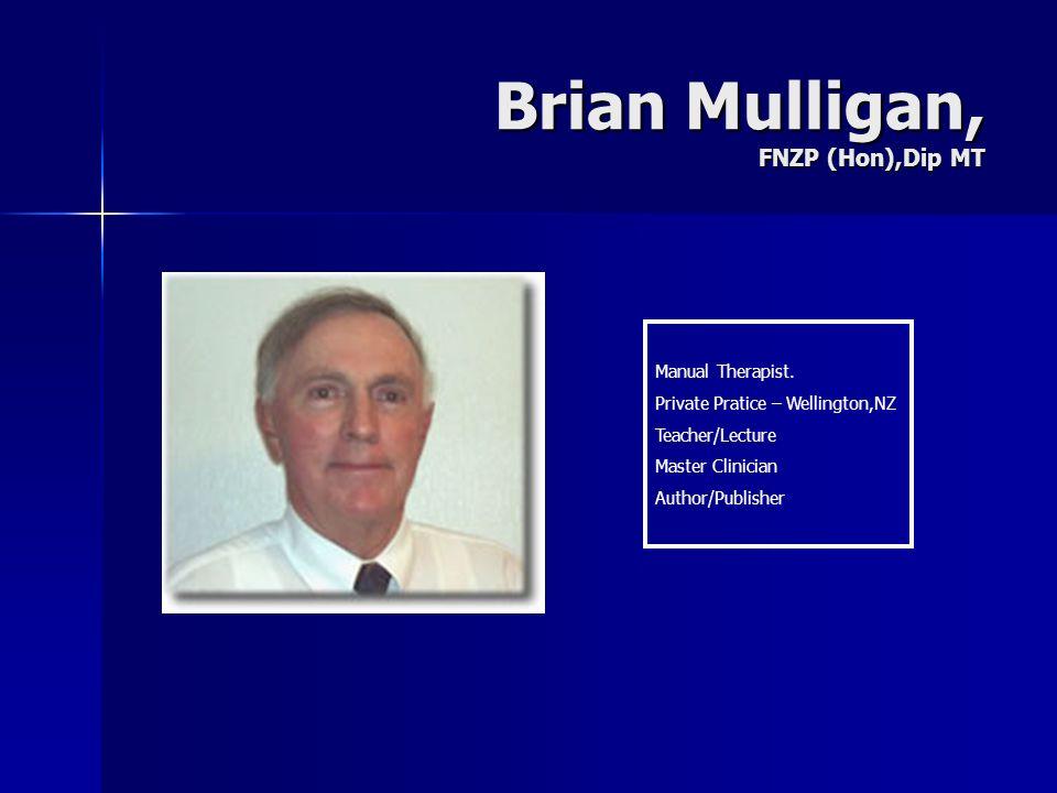 Brian Mulligan, FNZP (Hon),Dip MT
