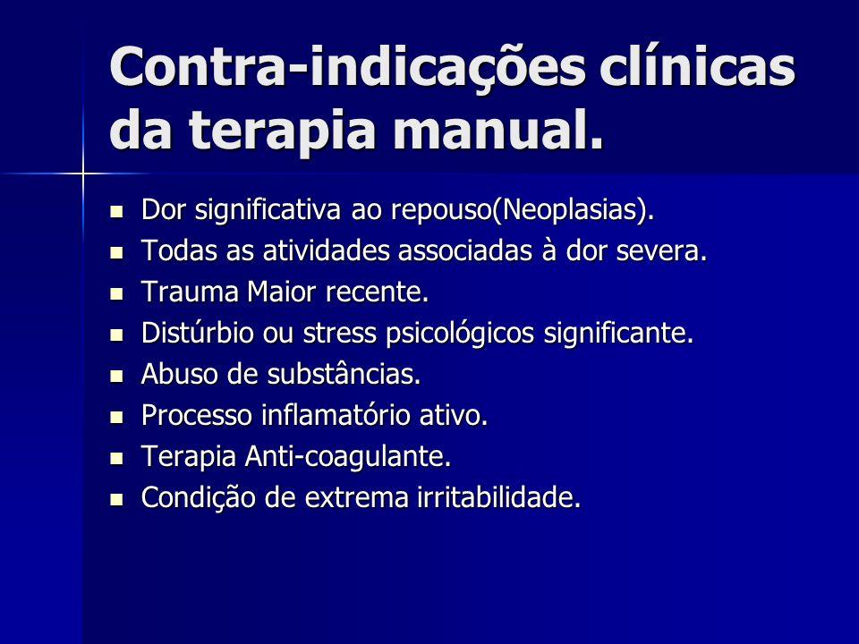 Contra-indicações clínicas da terapia manual.