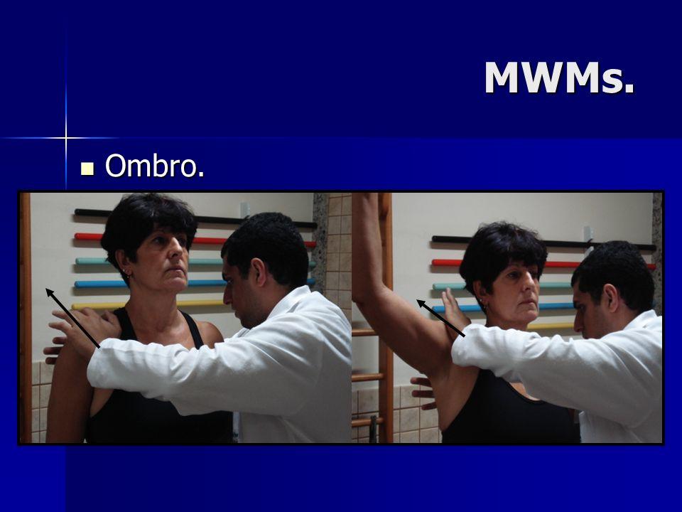MWMs. Ombro.