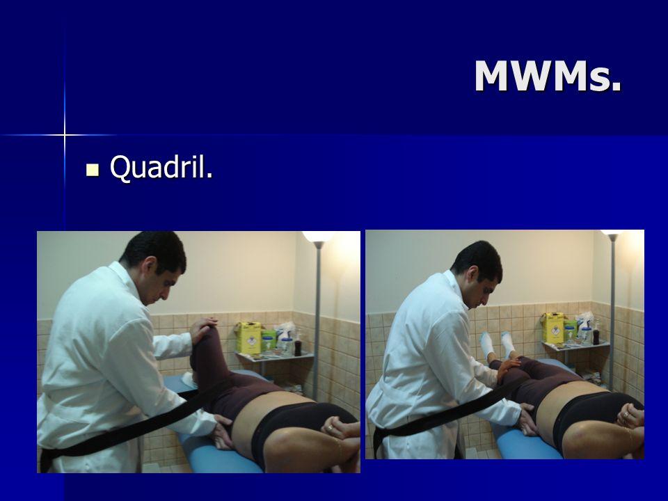 MWMs. Quadril.