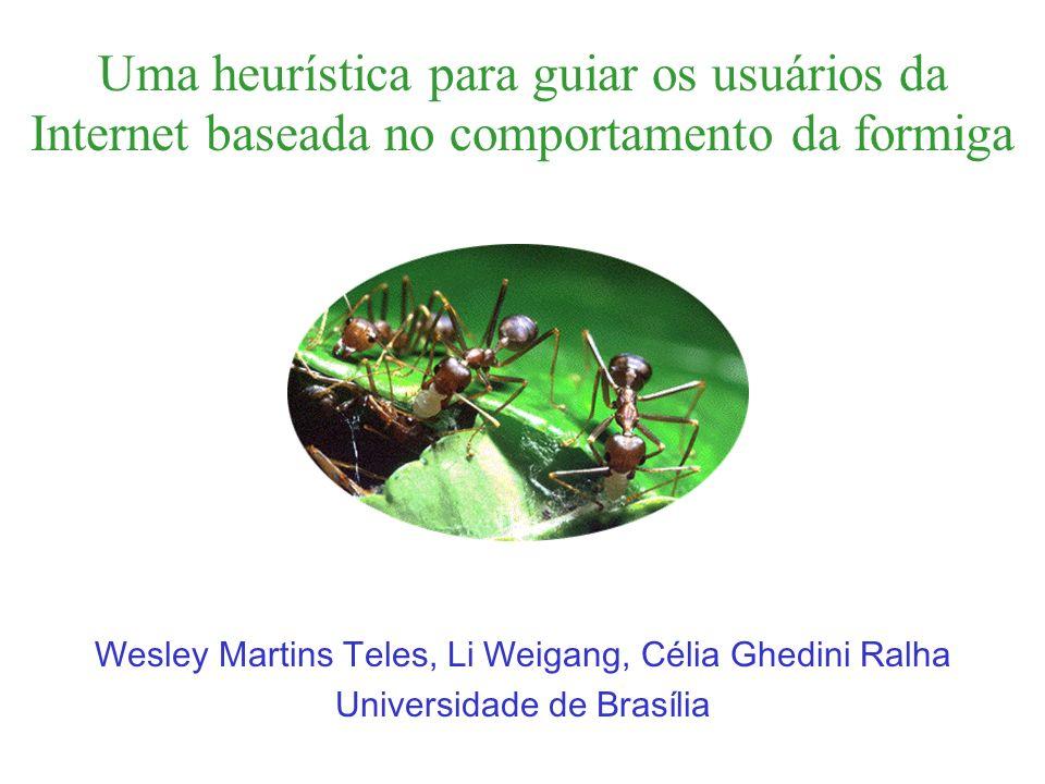 Uma heurística para guiar os usuários da Internet baseada no comportamento da formiga