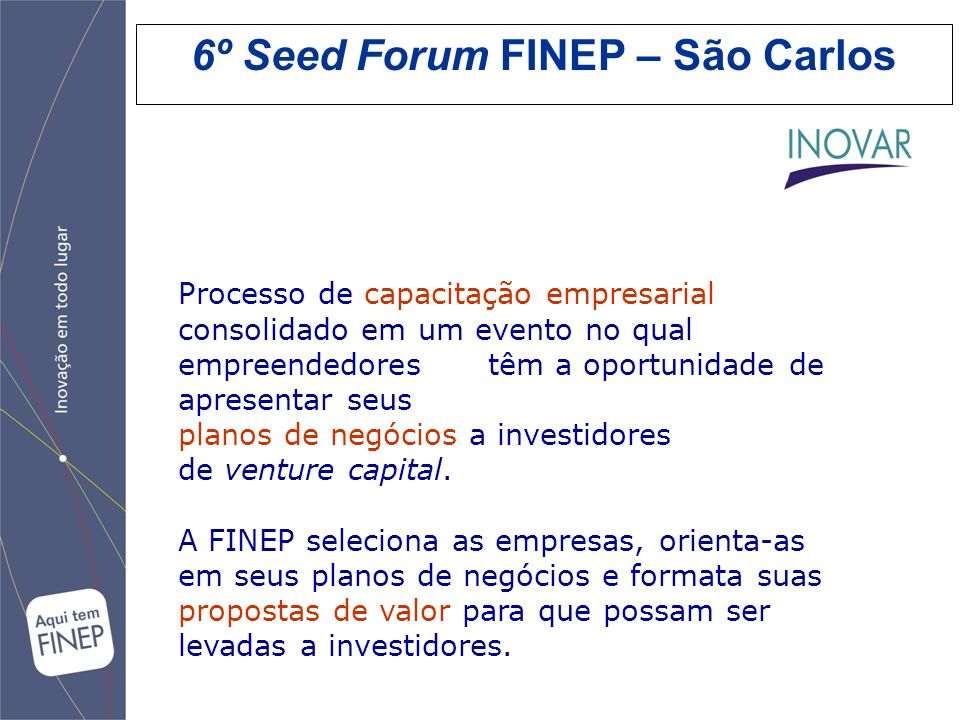 6º Seed Forum FINEP – São Carlos