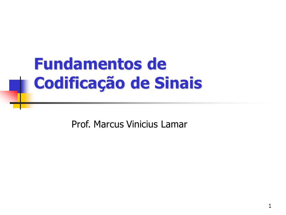Fundamentos de Codificação de Sinais