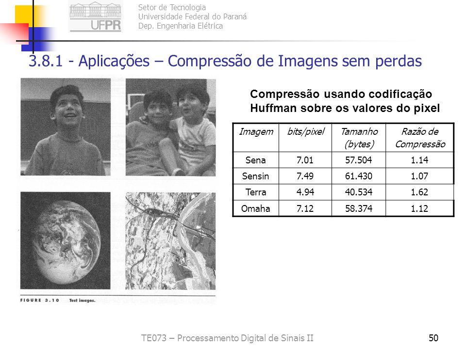 3.8.1 - Aplicações – Compressão de Imagens sem perdas