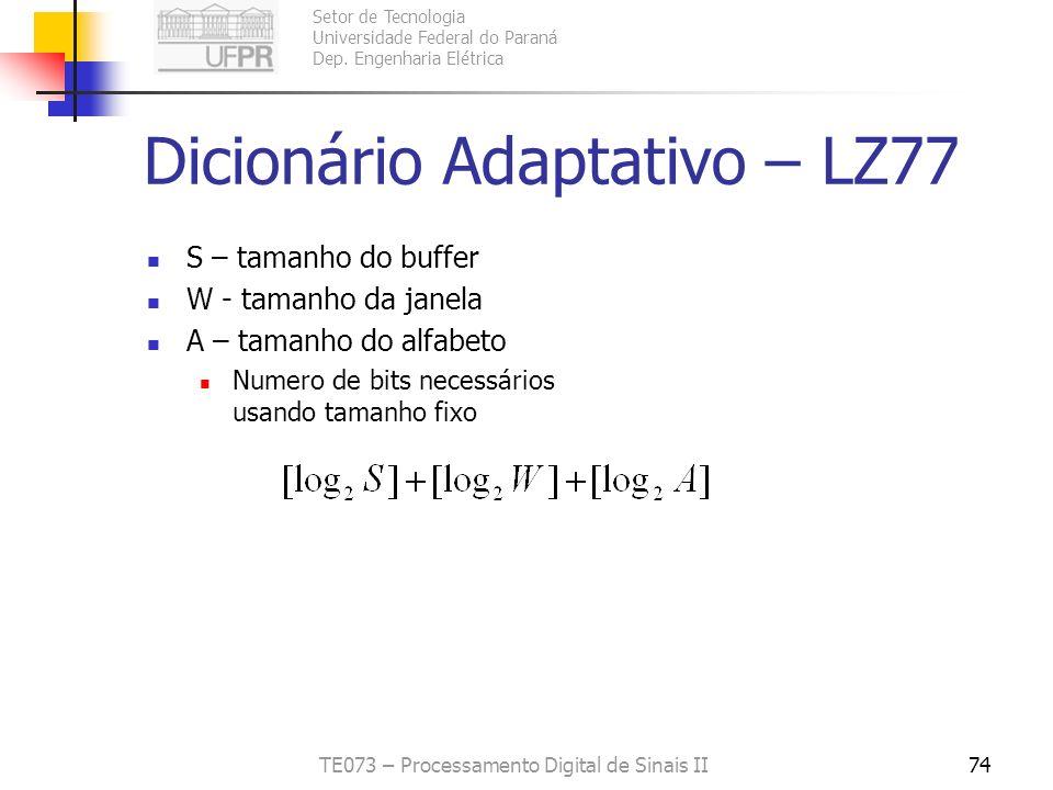 Dicionário Adaptativo – LZ77