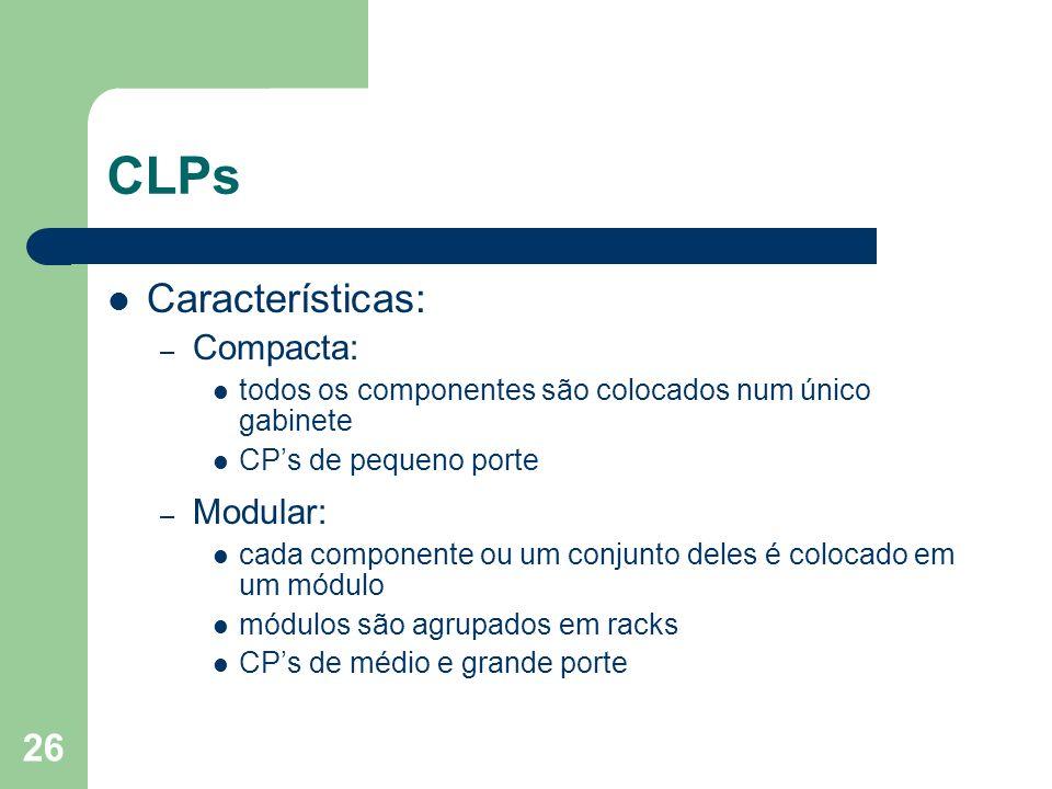 CLPs Características: Compacta: Modular: