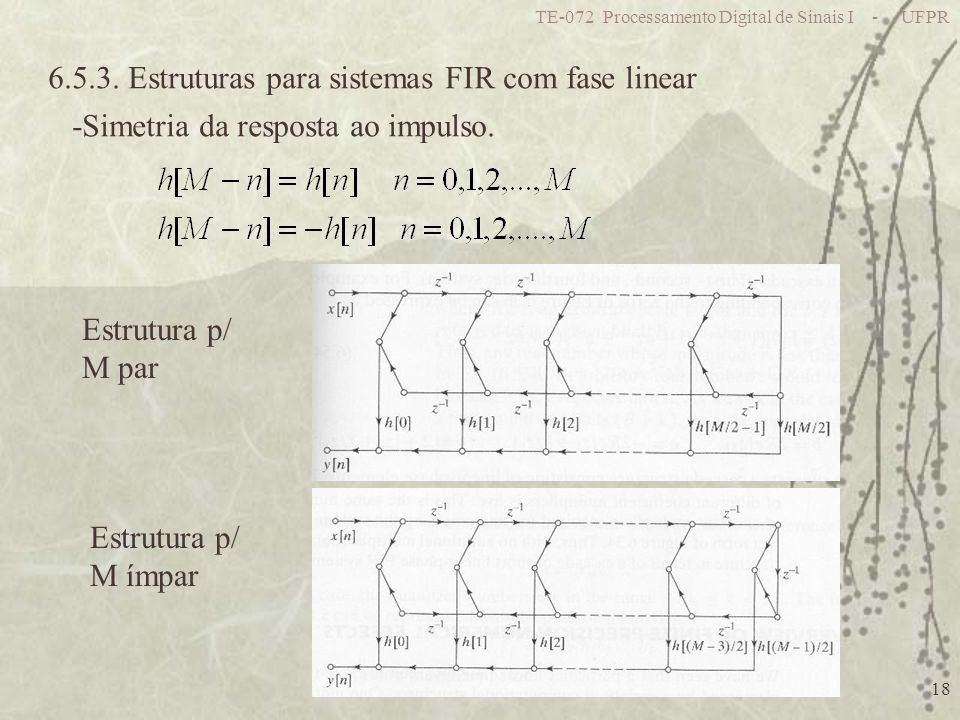6.5.3. Estruturas para sistemas FIR com fase linear