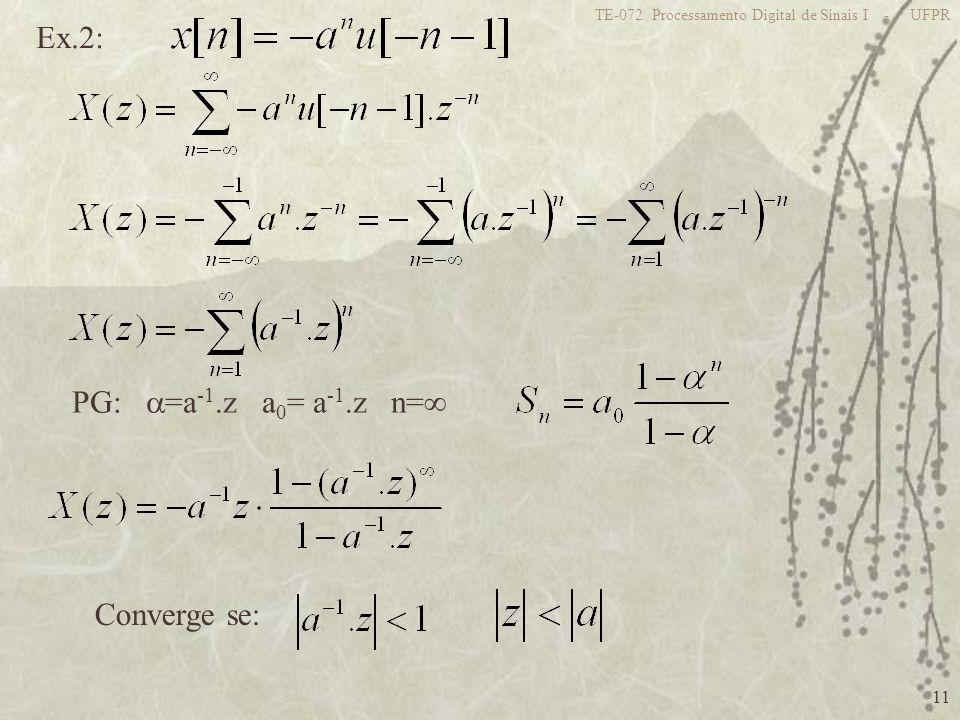 Ex.2: PG: =a-1.z a0= a-1.z n= Converge se: